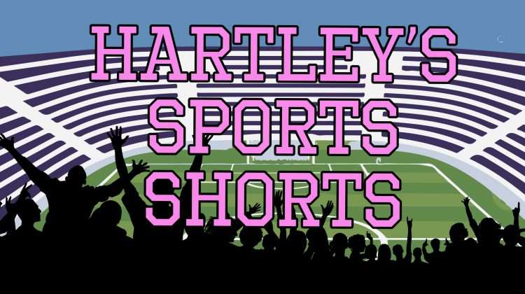 HARTLEY'S SPORTS SHORTS: TUESDAY, MARCH 26th - My Prince
